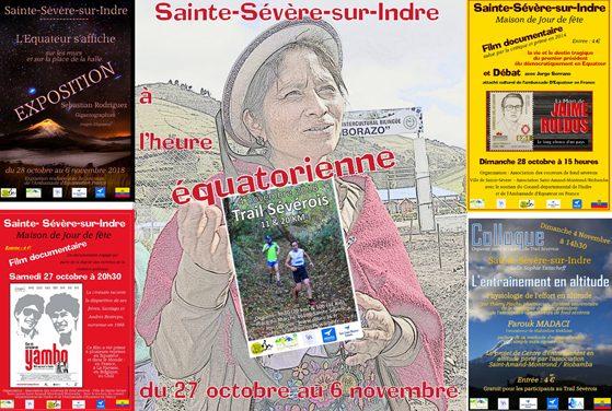 Sainte-Sévère-sur-Indre à l'heure équatorienne